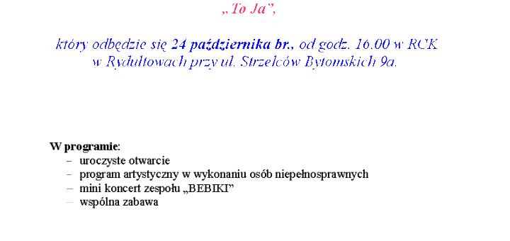 zaproszenie_festiwal_tworczosci_artystycznej_osob_niepelnosprawnych_to_ja